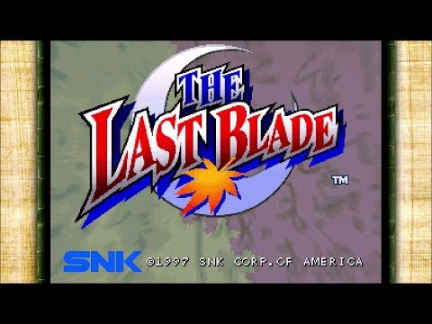#YesterPlay: Last Blade (Arcade, SNK, 1997 / PC, DotEmu, 2016)