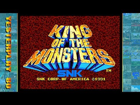 #YesterPlay: King Of The Monsters (Arcade, SNK, 1991 / PC, DotEmu, 2015)