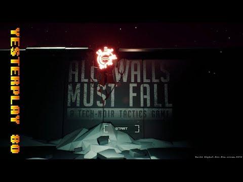 All Walls Must Fall (PC, inbetweengames, 2017)