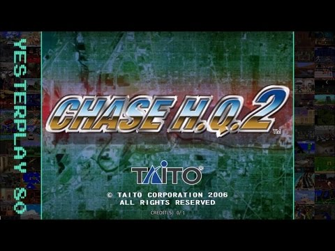 YesterPlay: Chase H.Q. 2 (Arcade, Taito, 2007)