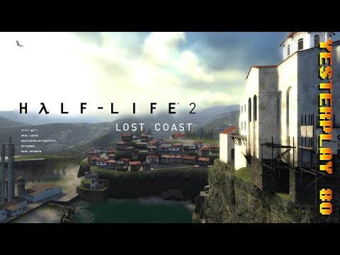 #YesterPlay: Half-Life 2 - Lost Coast (PC, Valve Corporation, 2005)